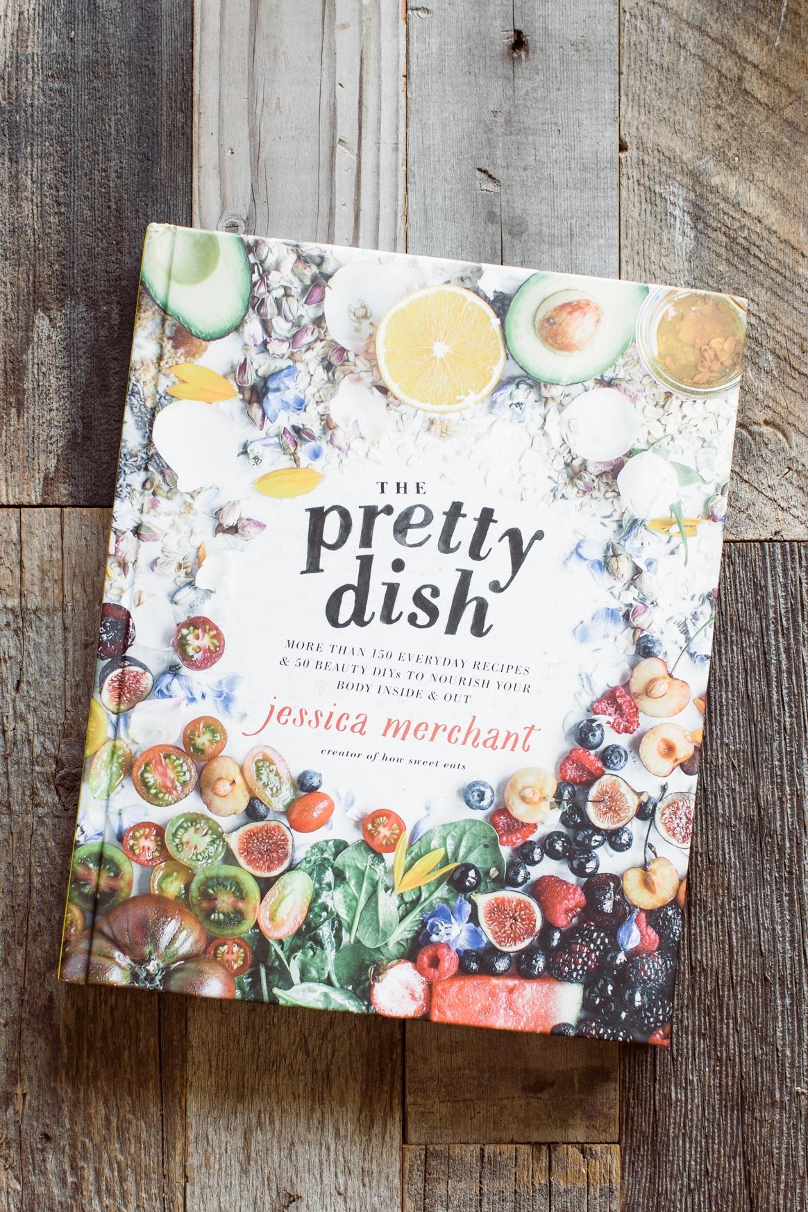The Pretty Dish by Jessica Merchant